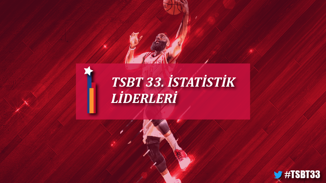 33. sezon istatistik liderleri