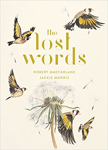 Robert Macfarlane and Jackie Morris, The Lost Words