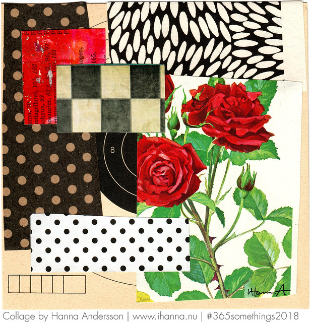 Roses for Grandma - Collage no 65 by Hanna Andersson aka iHanna #365somethings2018 #collage