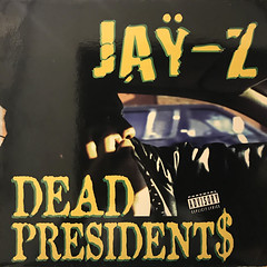 JAY-Z:DEAD PRESIDENTS(JACKET A)