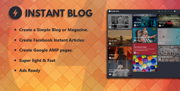 Instant Blog – Facebook Instant Articles & Google AMP supported php script