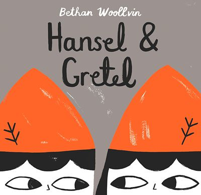 Bethan Woollvin, Hansel & Gretel