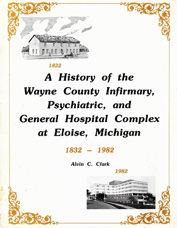 A History of the Wayne County Infirmary, Psychiatric & General Hospital