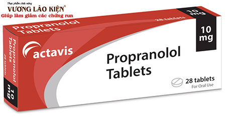 Propranolol có thể được sử dụng để điều trị bệnh run tay