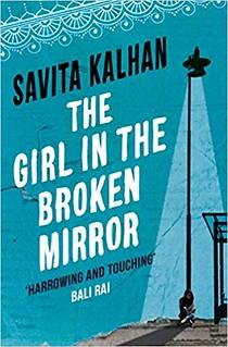 Savita Kalhan, The Girl in the Broken Mirror