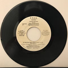 CHUCK BROWN AND THE SOUL SEARCHERS:WE NEED SOME MONEY(RECORD SIDE-A)