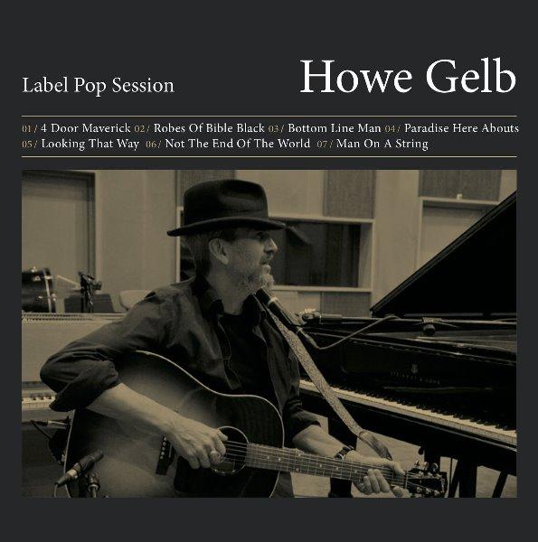 Howe Gelbe - Label Pop Session