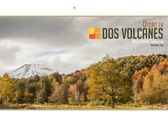 Otoño en Dos Volcanes
