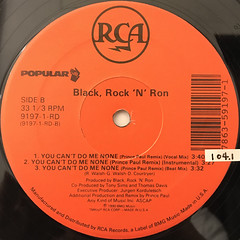 BLACK ROCK & RON:YOU CAN'T DO ME NONE(LABEL SIDE-B)