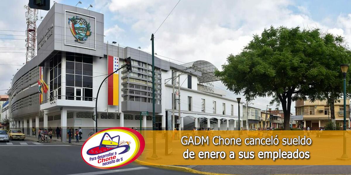 GADM Chone canceló sueldo de enero a sus empleados