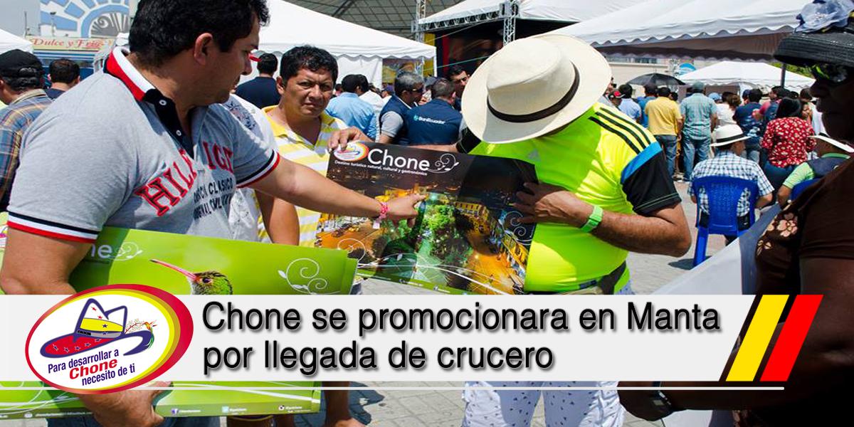Chone se promocionara en Manta por llegada de crucero