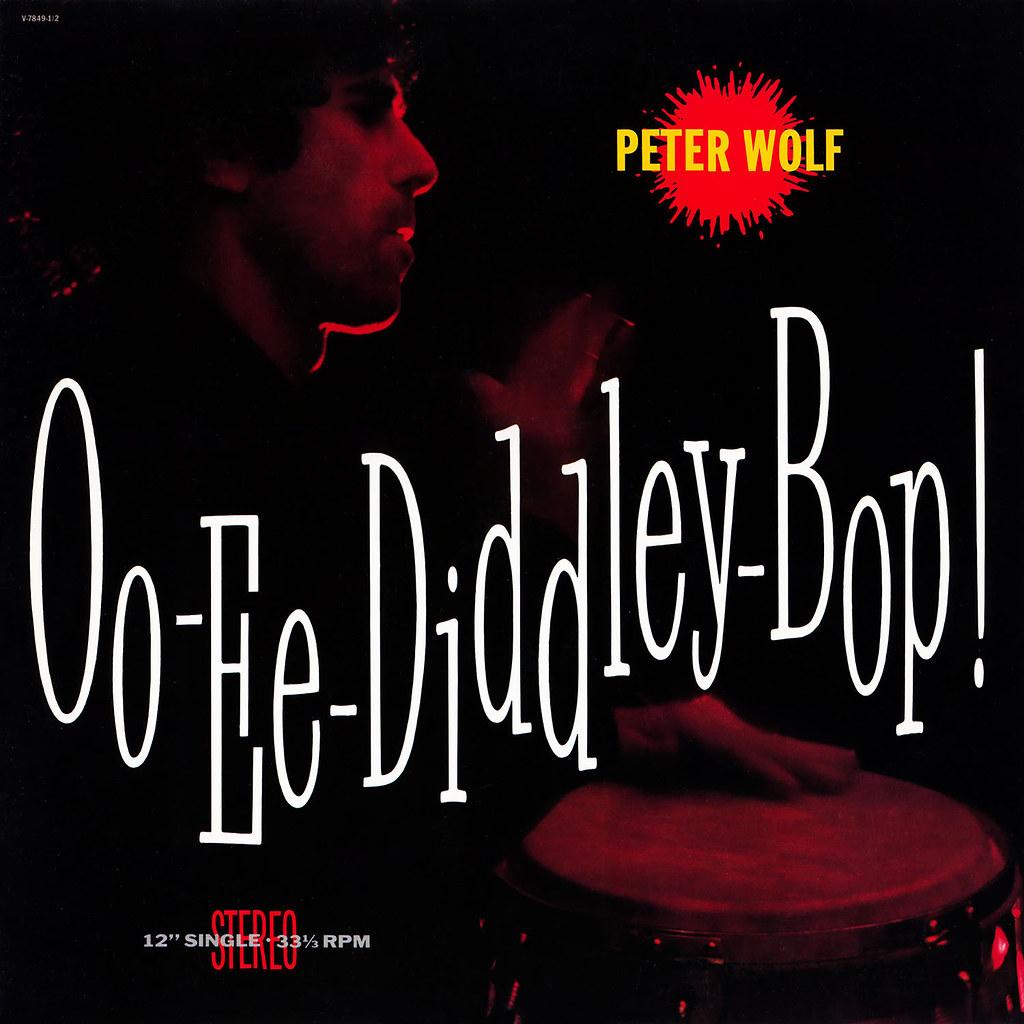 Peter Wolf – Oo-Ee-Diddley-Bop