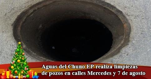 Aguas del Chuno EP realiza limpiezas de pozos en calles Mercedes y 7 de agosto