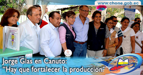 """Jorge Glas en Canuto: """"Hay que fortalecer la producción"""""""