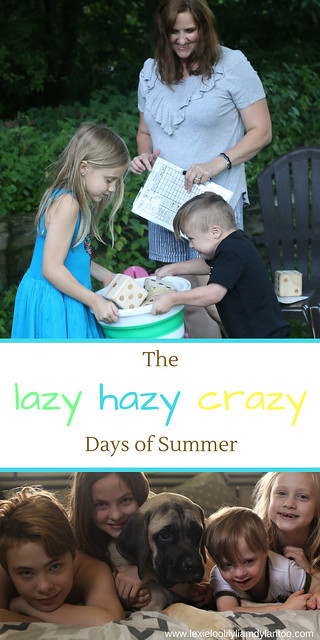Those Lazy Hazy Crazy Days Of Summer...with four kids! #momlife #motherhood #momblogger #summeractivities #Downsyndrome