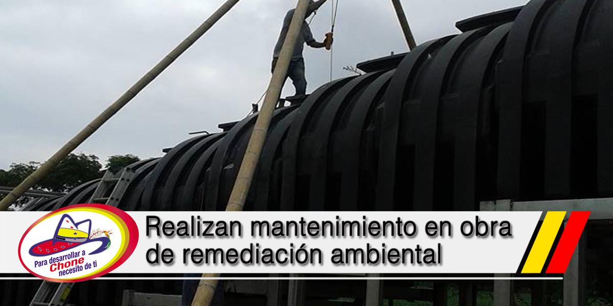 Realizan mantenimiento en obra de remediación ambiental