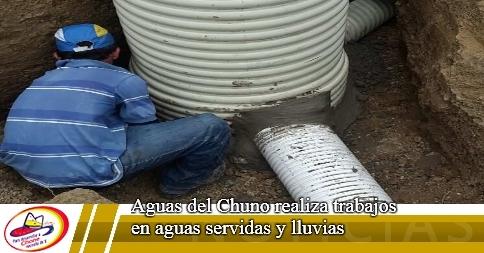 Aguas del Chuno realiza trabajos en aguas servidas y lluvias