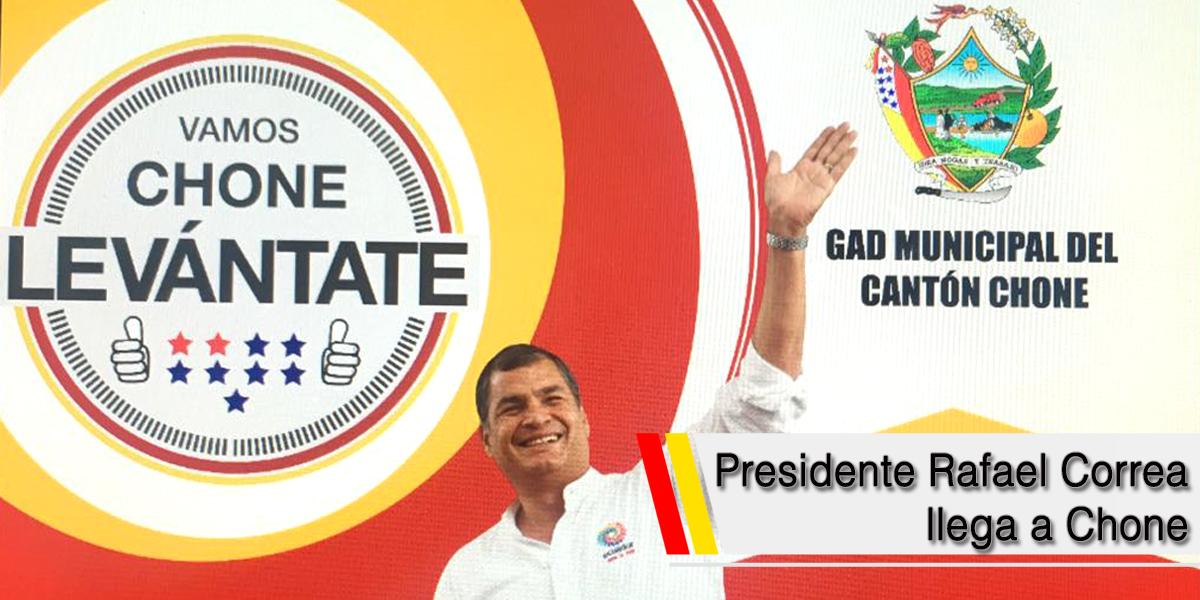 Presidente Rafael Correa llega a Chone