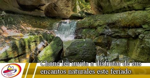 Chone les invita a disfrutar de sus encantos naturales este feriado