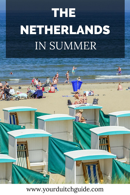 The Netherlands in summer, summer in The Netherlands: 15 must do's | Your Dutch Guide