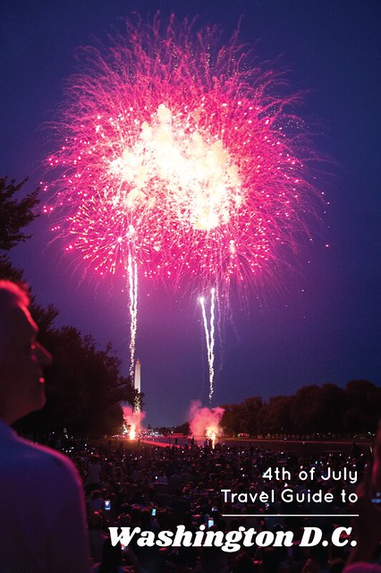 4th of July Travel Guide to Washington DC