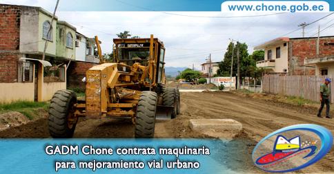 GADM Chone contrata maquinaria para mejoramiento vial urbano