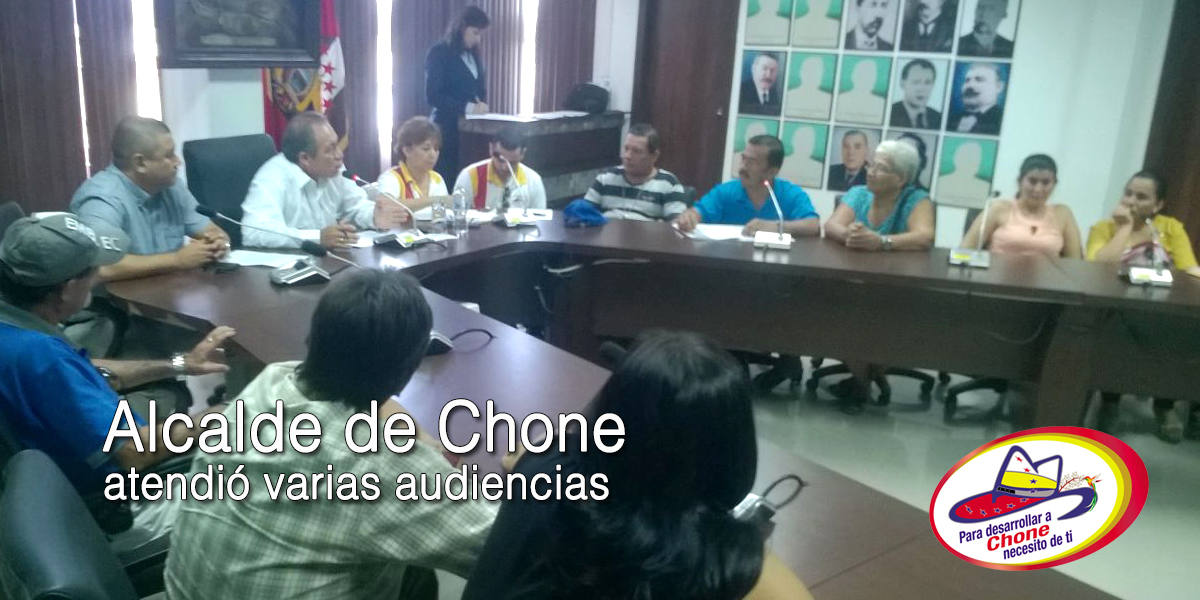 Alcalde de Chone atendió varias audiencias