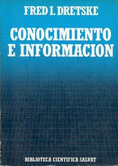 Fred I. Dretske, Conocimiento e Informacion