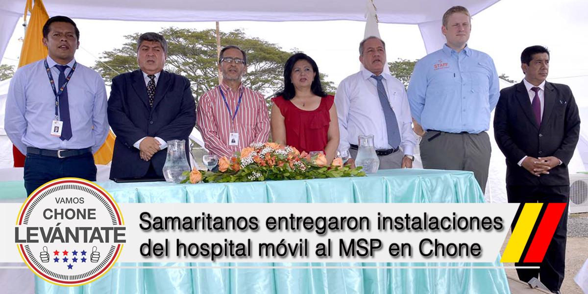 Samaritanos entregaron instalaciones del hospital móvil al MSP en Chone