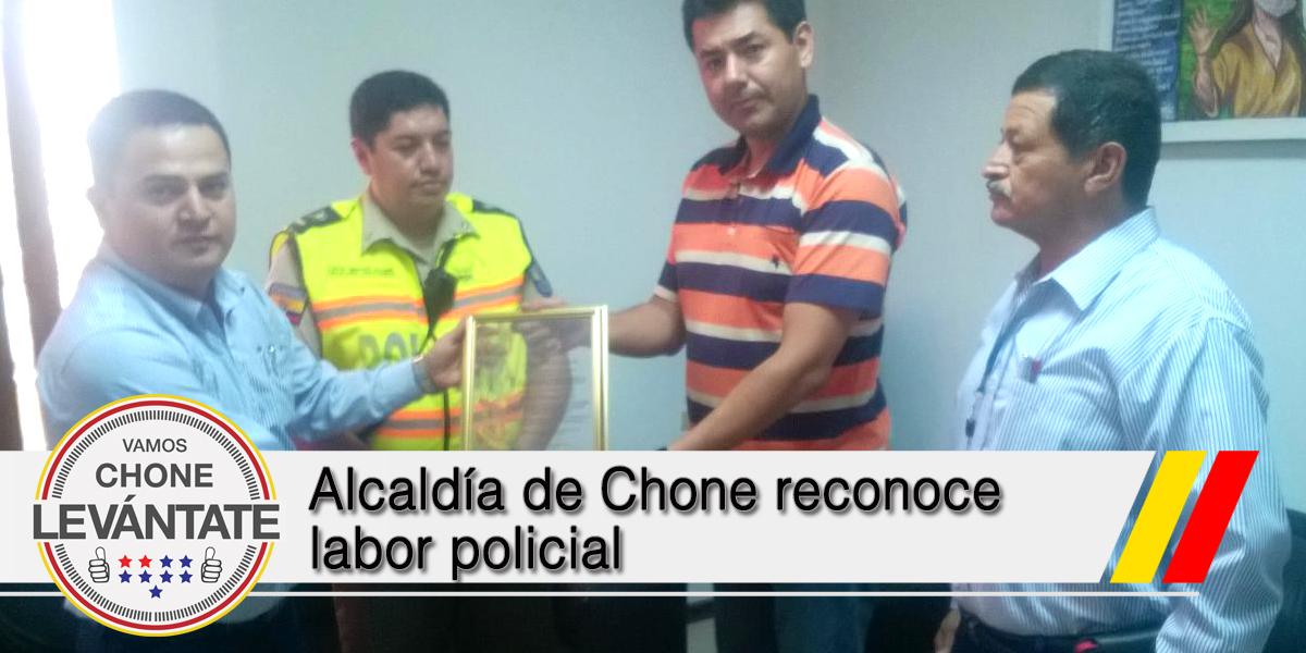 Alcaldía de Chone reconoce labor policial