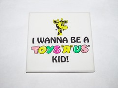 "I Wanna Be A Toys ""R"" Us Kid magnet"