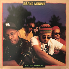 BRAND NUBIAN:SLOW DOWN(JACKET A)