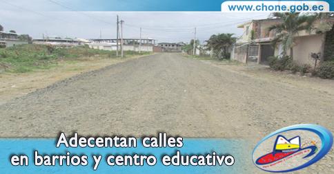 Adecentan calles en barrios y centro educativo
