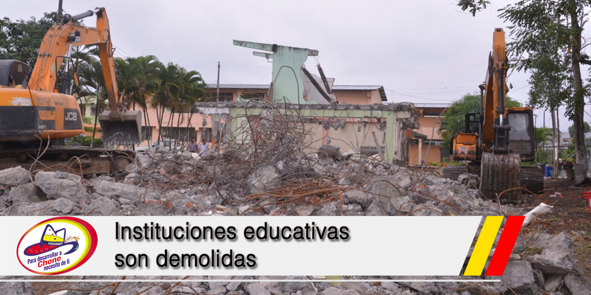 Instituciones educativas son demolidas