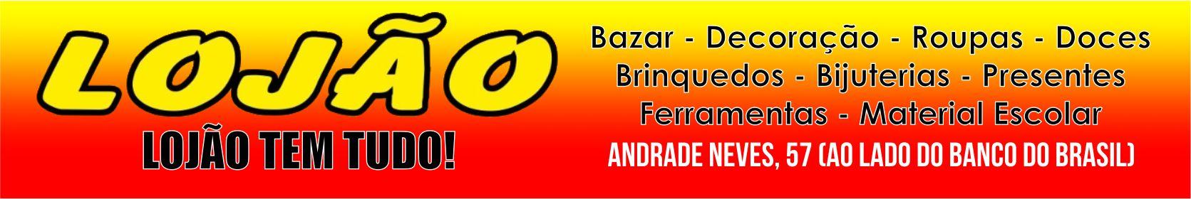 Venha conhecer o Lojão São Gabriel na Praça Fernando Abbott