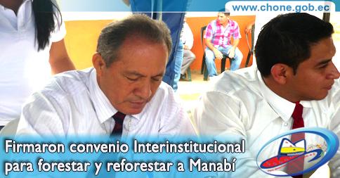 Firmaron convenio Interinstitucional para forestar y reforestar a Manabí