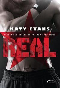 Real - Real #1 - Katy Evans