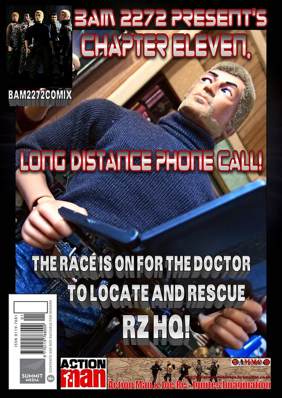 BAM2272 Presents - An Old Face Returns! Chapter Eleven - Long Distance Phone Call 29596780778_15ba76ee3e_c