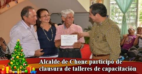 Alcalde de Chone participó de clausura de talleres de capacitación