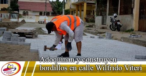 Adoquinan y construyen bordillos en calle Wilfrido Viteri