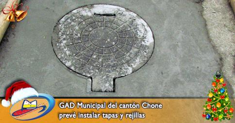 GAD Municipal del cantón Chone prevé instalar tapas y rejillas