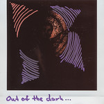Out of the dark ...