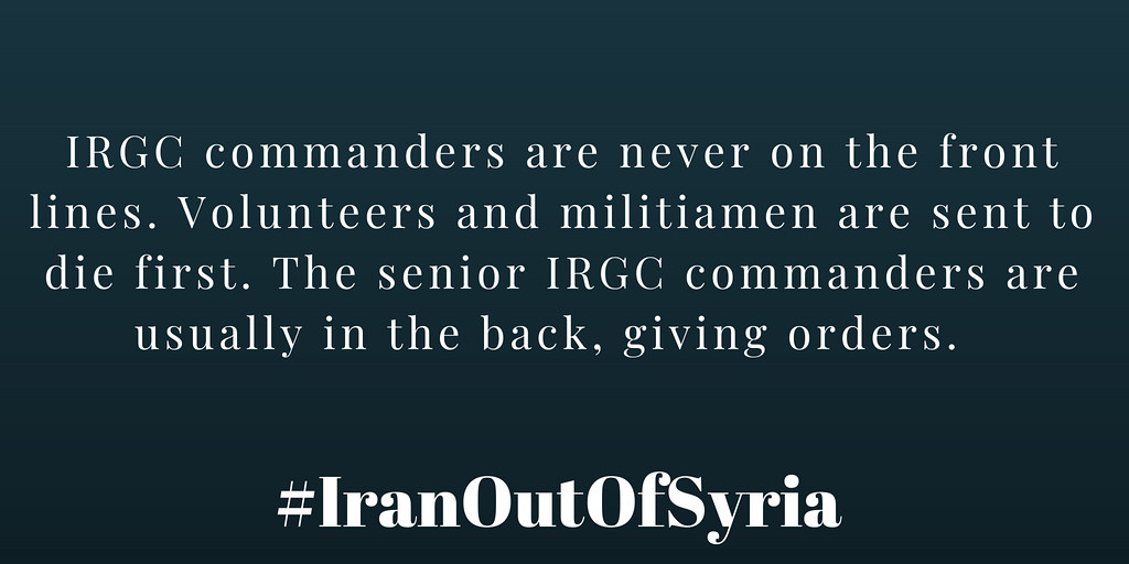 #IranOutOfSyria IRGC commanders are never on the front lines. Volunteers and militiamen are sent to die first. The senior IRGC commanders are usually in the back, giving orders.