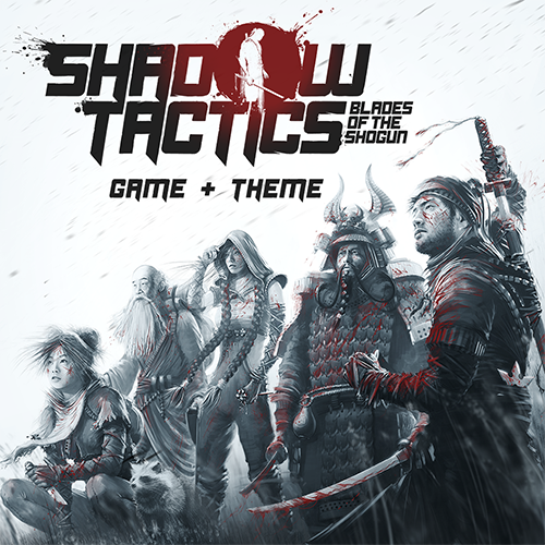 Shadow Tactics: Blades of the Shogun Game + Theme