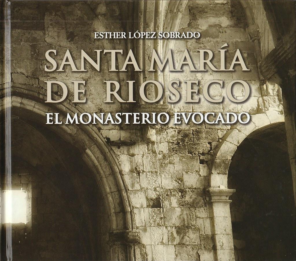 SANTA MARÍA DE RIOSECO. EL MONASTERIO EVOCADO