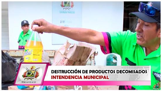 intendencia-municipal-realiza-destruccion-de-productos-decomisados