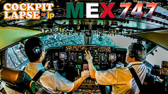 COCKPIT LAPSE : Boeing 747 into Mexico