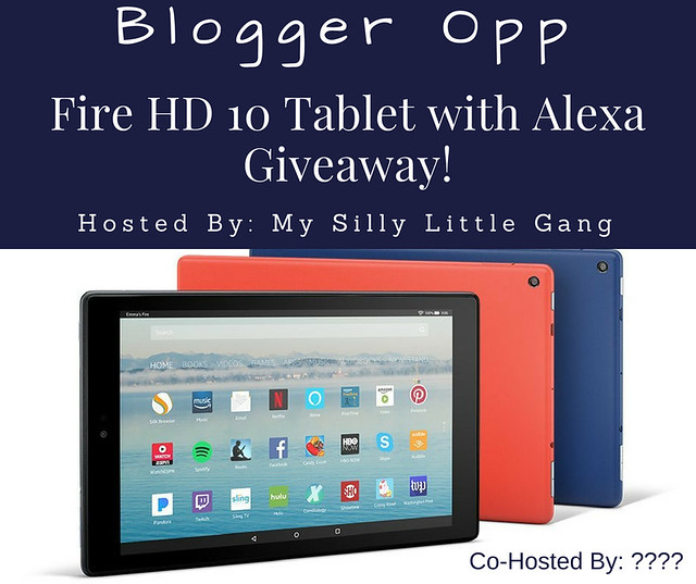 Fire HD 10 Tablet with Alexa Giveaway Blogger Opp