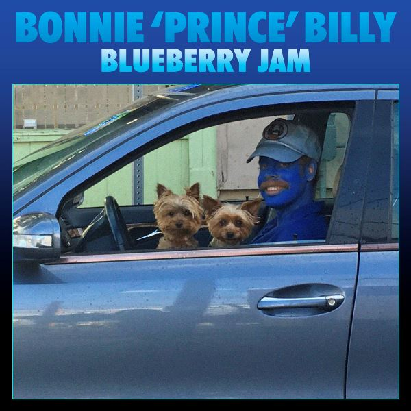 Bonnie 'Prince' Billy - Blueberry Jam