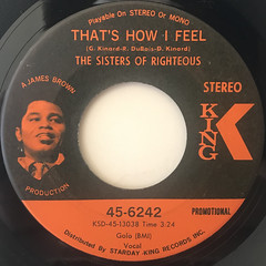 THE SISTERS OF RIGHTEOUS:THAT'S HOW I FEEL(LABEL SIDE-A)